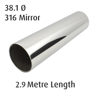 Round Tube 38.1 diameter (316 Mirror) - 2.9 metre Length