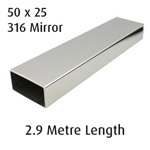Rectangle Tube 50x25 (316 Mirror) - 2.9 metre Length