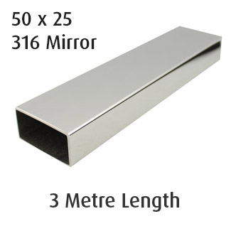 Rectangle Tube 50x25 (316 Mirror) - 3 metre Length