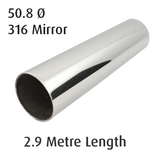 Round Tube 50.8 diameter (316 Mirror) - 2.9 metre Length