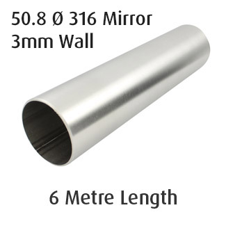 Round Tube 50.8 diam - 3mm Wall - (316 Mirror) - 6m Length