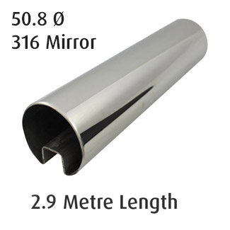 Single Slot Round Tube 50.8 diam (316 Mirror) - 2.9 metre Length